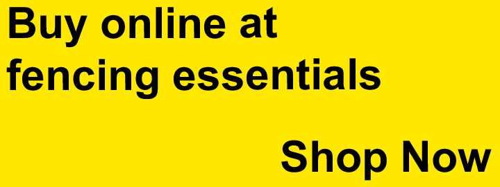 Buy Online at Fencing Essentials - Great Products at Fantastic Prices